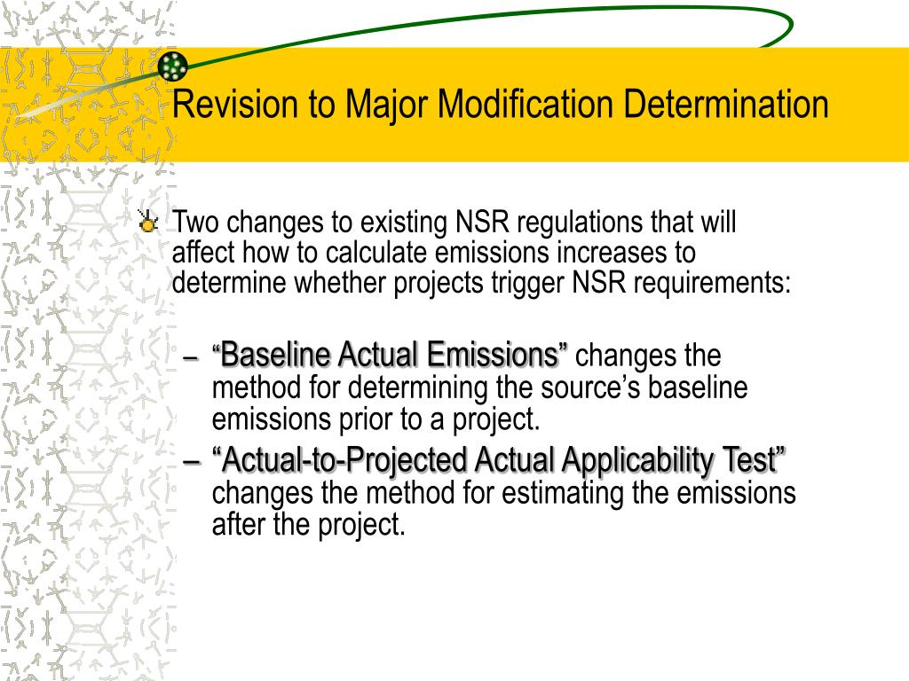 Revision to Major Modification Determination