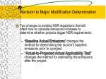 revision to major modification determination