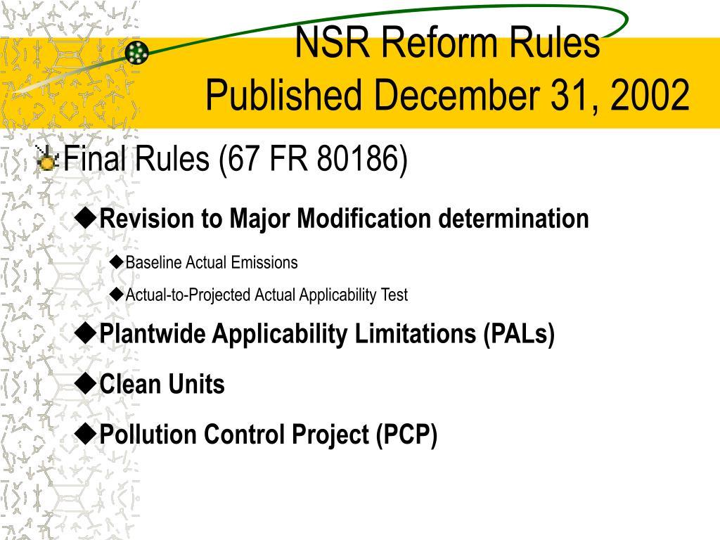 NSR Reform Rules