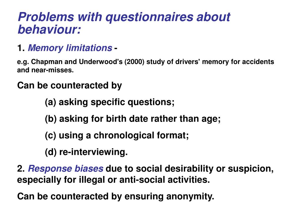 Problems with questionnaires about behaviour: