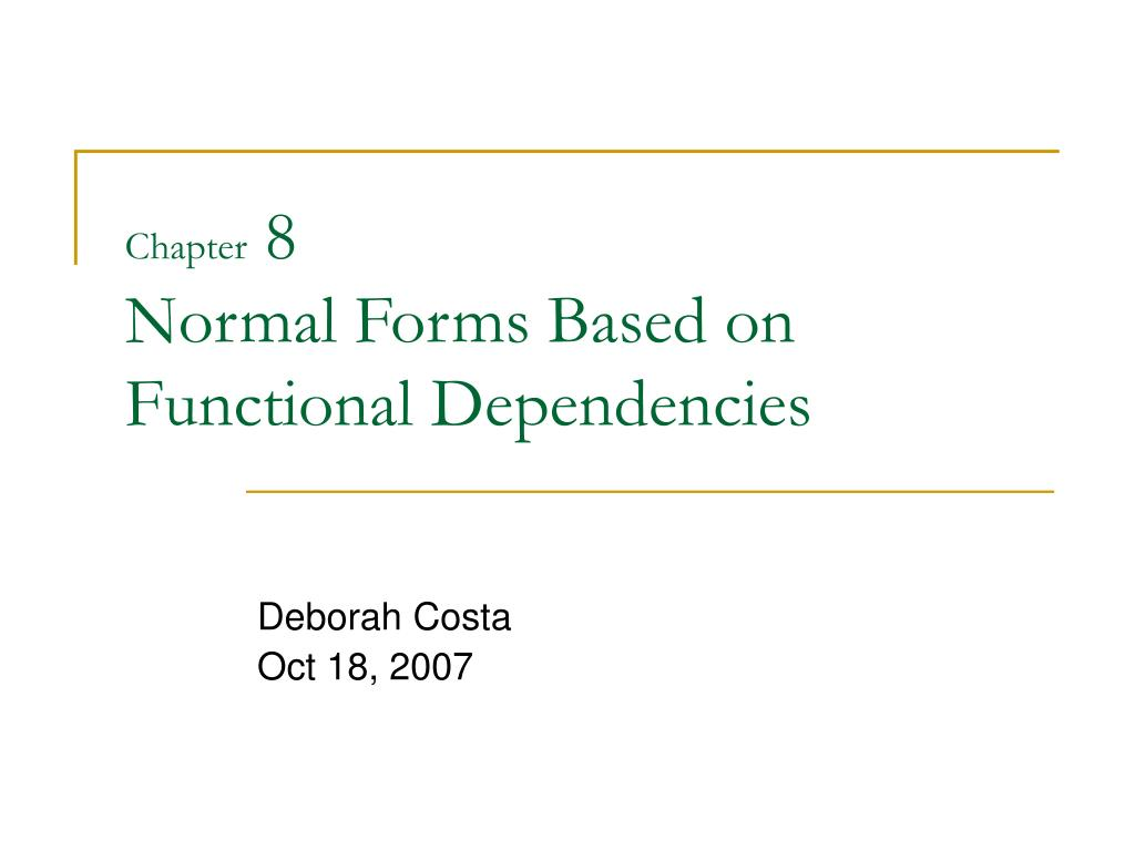 chapter 8 normal forms based on functional dependencies