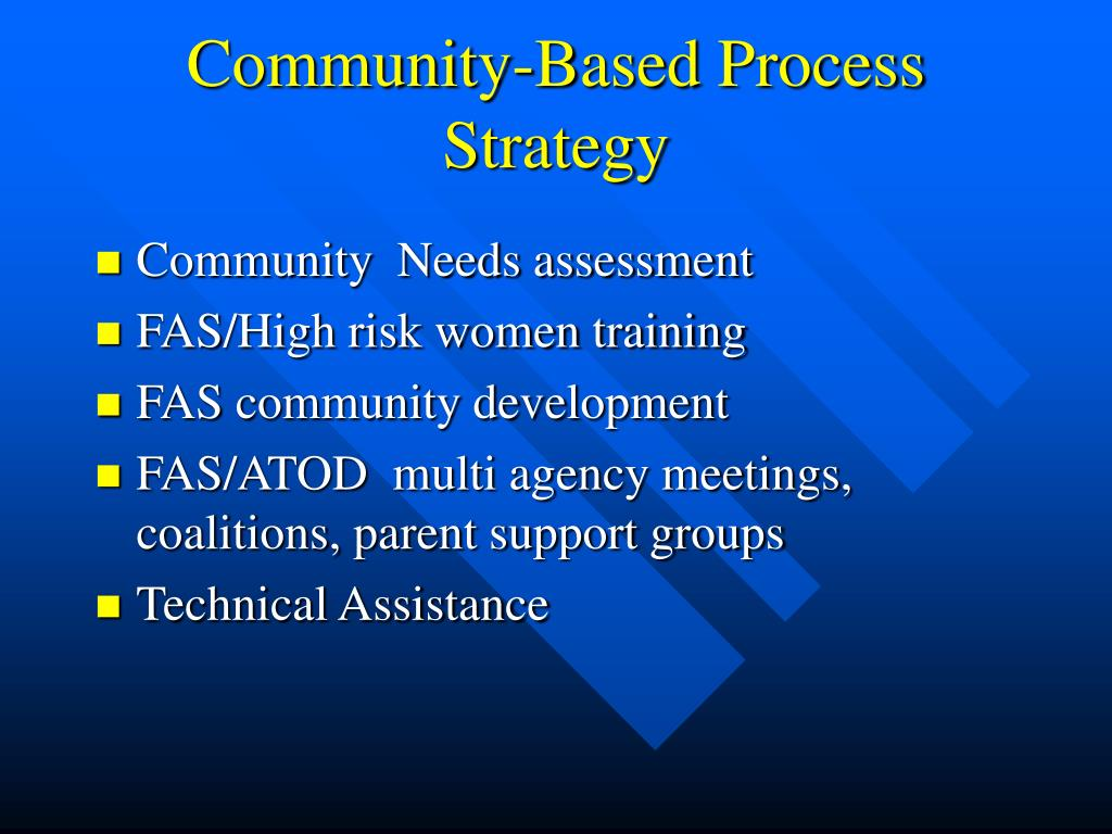 Community-Based Process Strategy