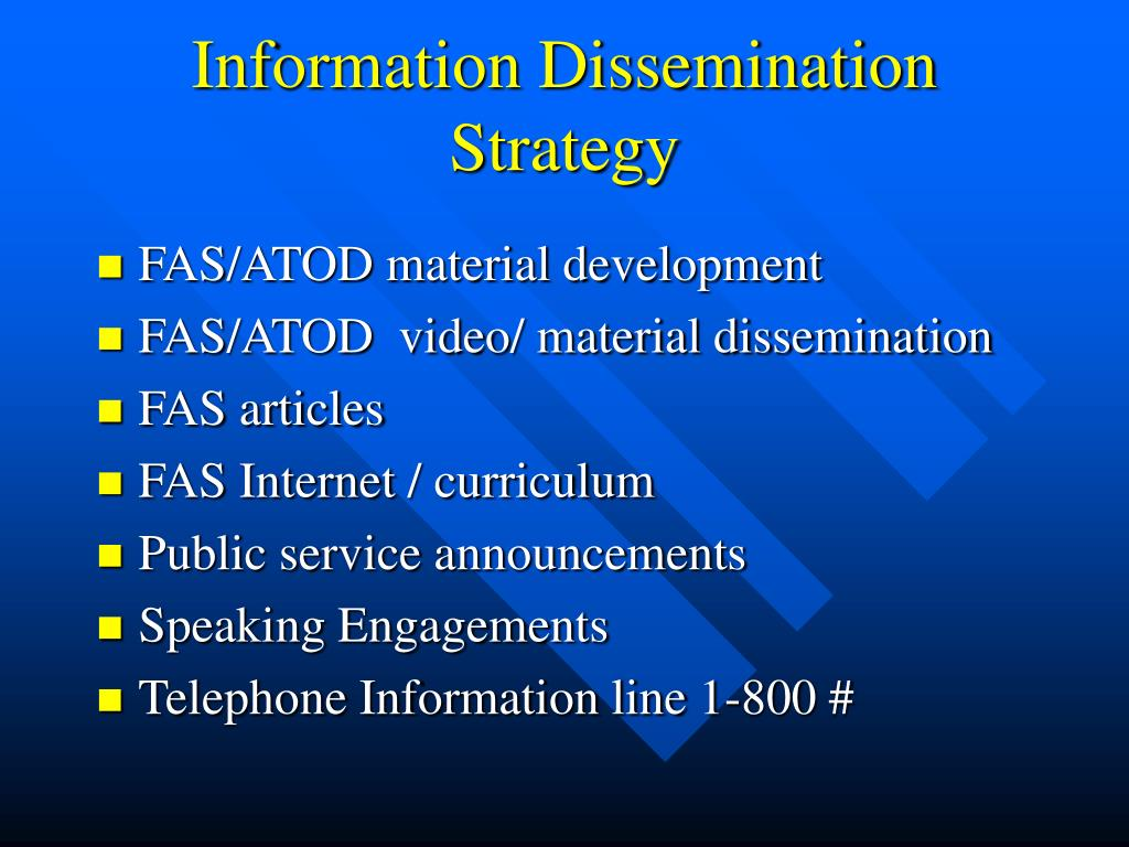 Information Dissemination Strategy