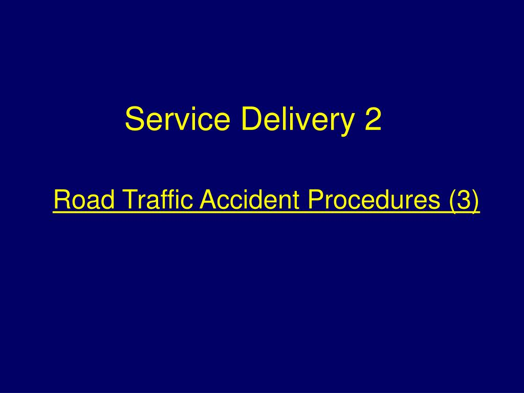 Road Traffic Accident Procedures (3)