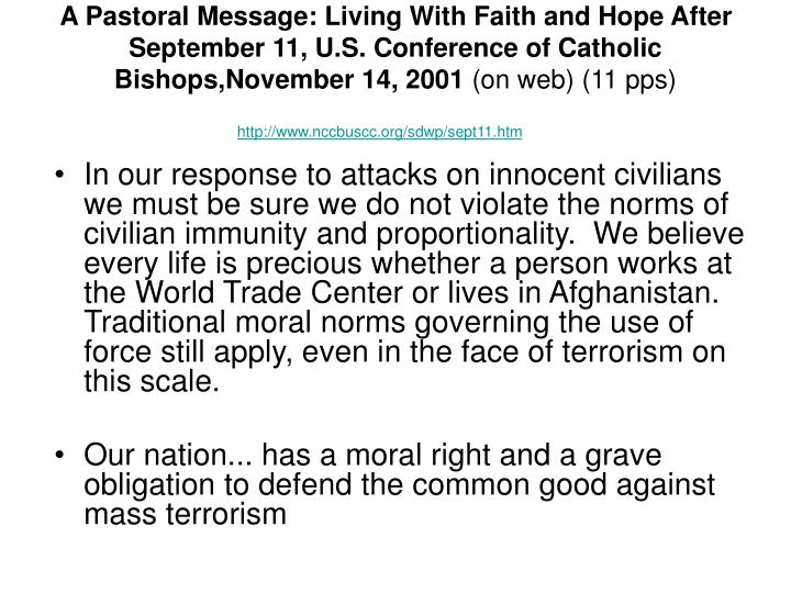 A Pastoral Message: Living With Faith and Hope After September 11, U.S. Conference of Catholic Bishops,November 14, 2001