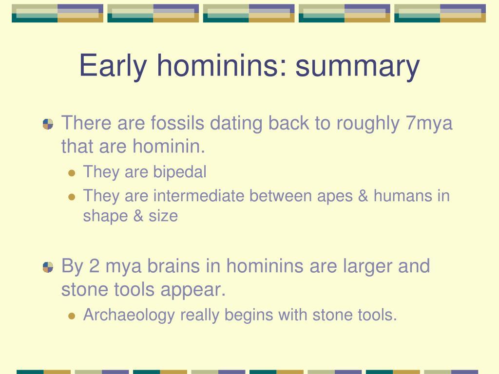 Early hominins: summary