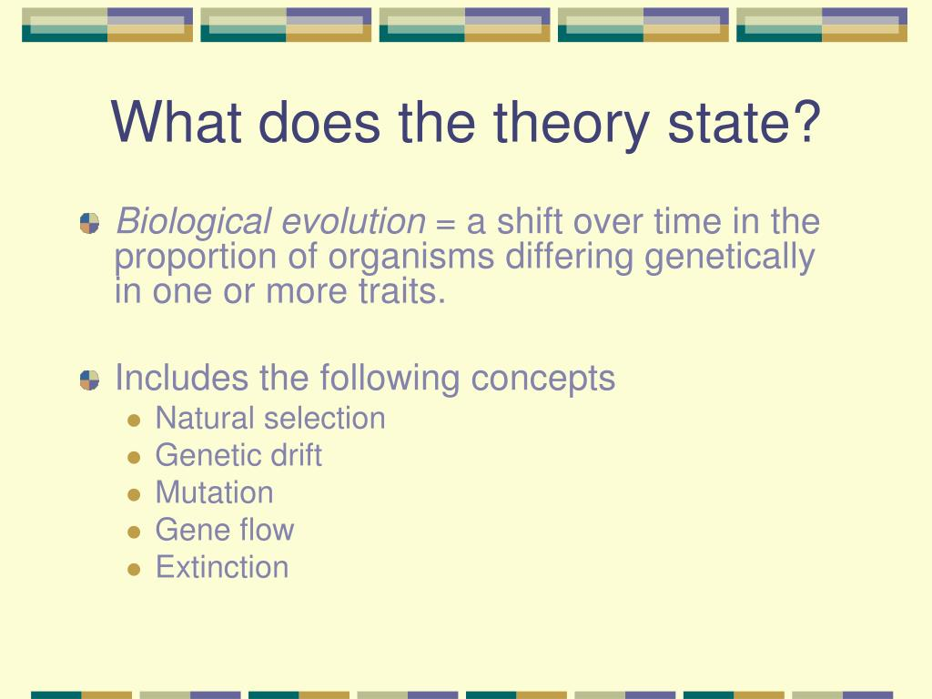 What does the theory state?