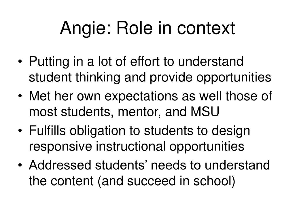 Angie: Role in context