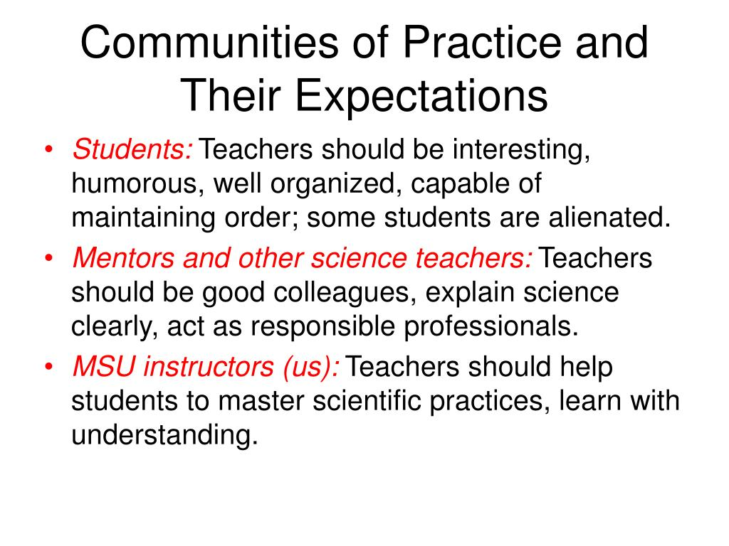 Communities of Practice and Their Expectations