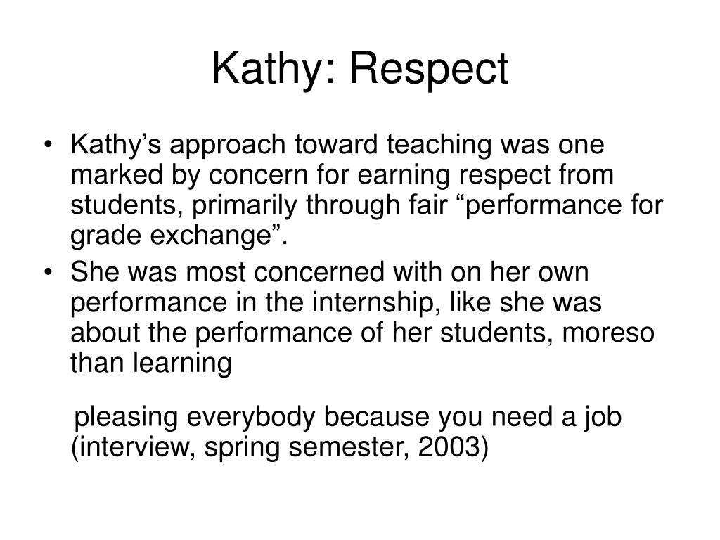 Kathy: Respect