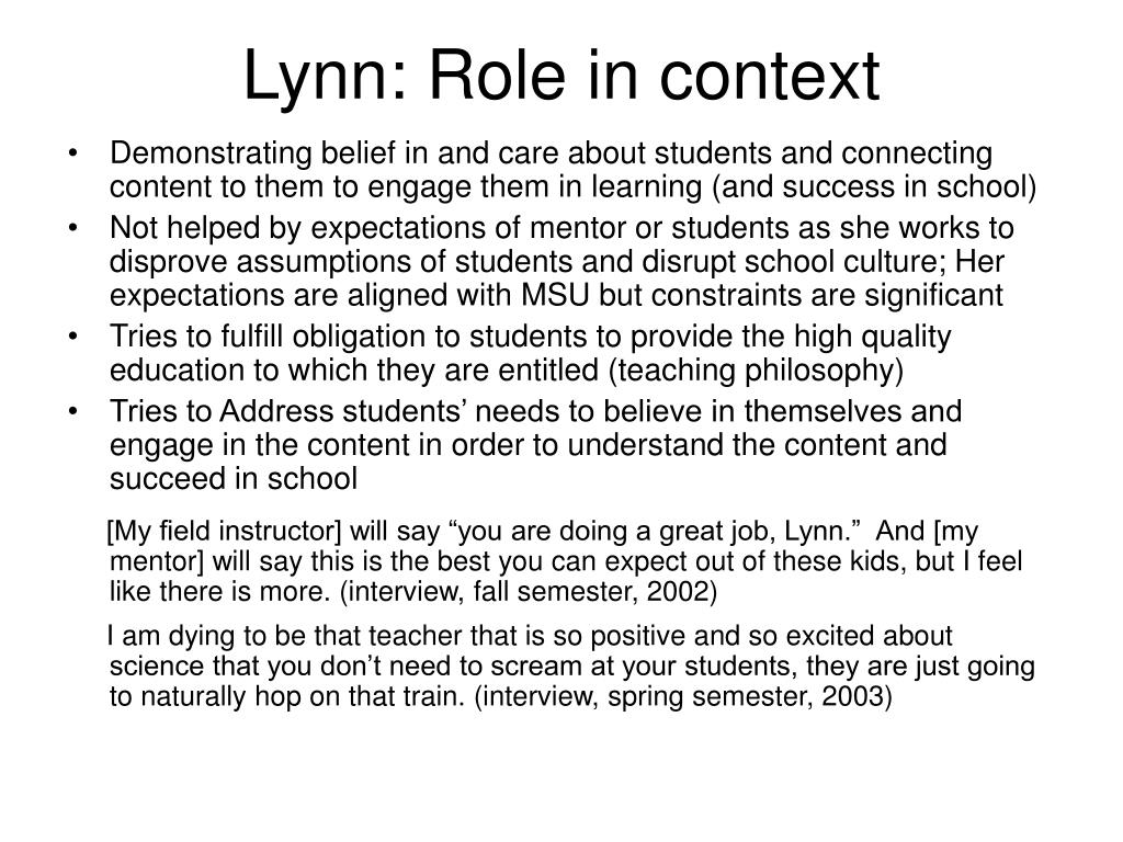 Lynn: Role in context