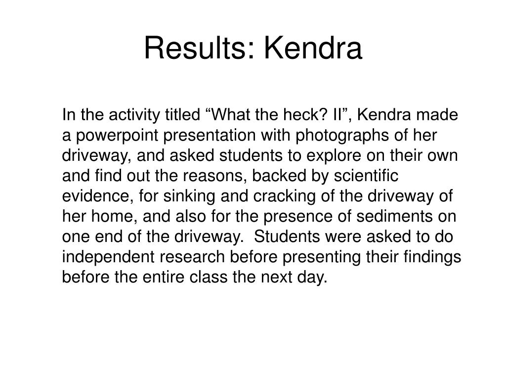 Results: Kendra