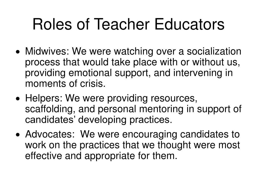 Roles of Teacher Educators