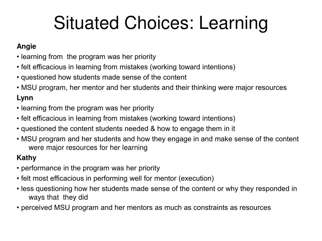 Situated Choices: Learning