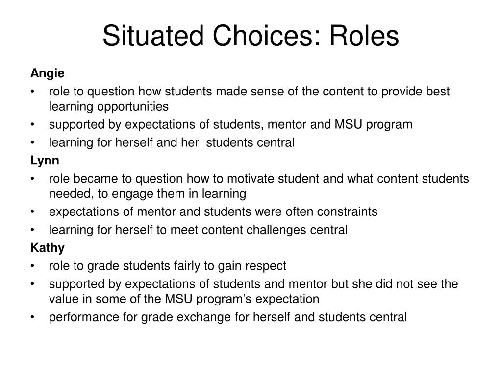 Situated Choices: Roles