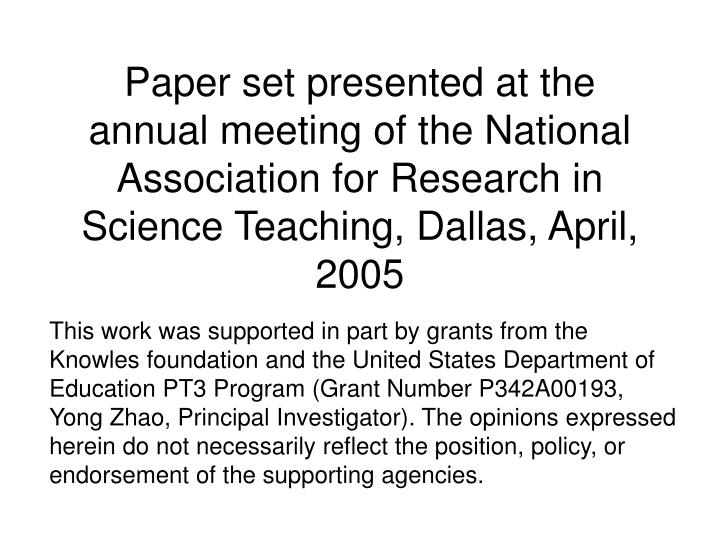 Paper set presented at the annual meeting of the National Association for Research in Science Teachi...