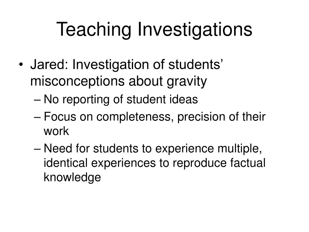 Teaching Investigations