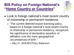 bis policy on foreign national s home country or countries