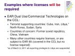 examples where licenses will be required