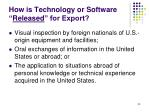 how is technology or software released for export