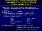 controlled trial of immunoadsorption and immunoglobulin substitution in dilated cardiomyopathy