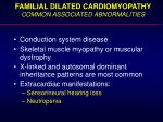 familial dilated cardiomyopathy common associated abnormalities