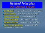 related principles our clothes should