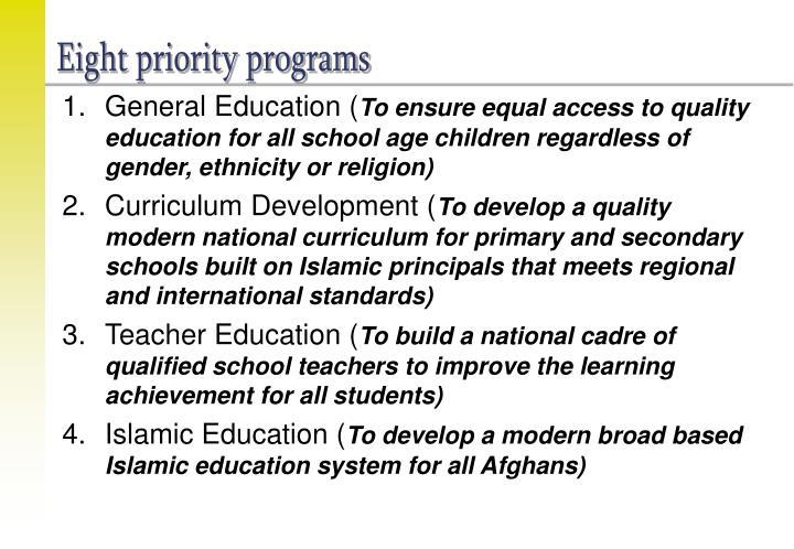 Eight priority programs