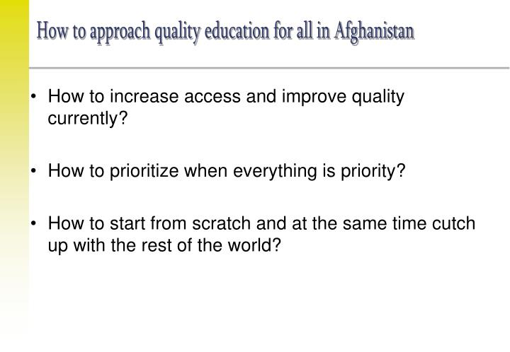 How to approach quality education for all in Afghanistan