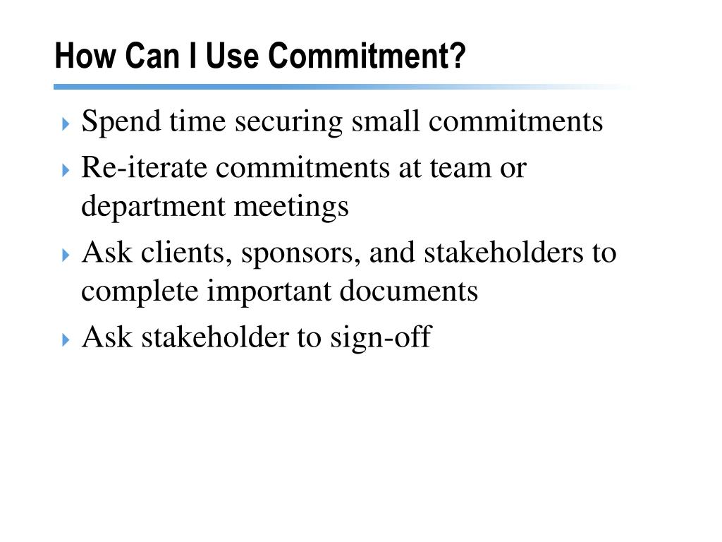 How Can I Use Commitment?