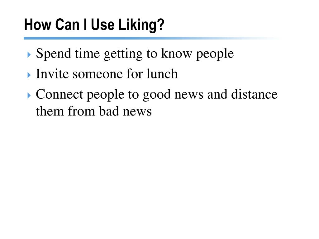 How Can I Use Liking?