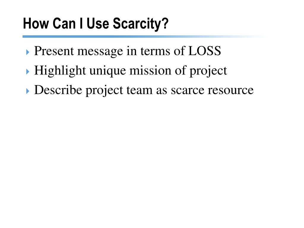 How Can I Use Scarcity?