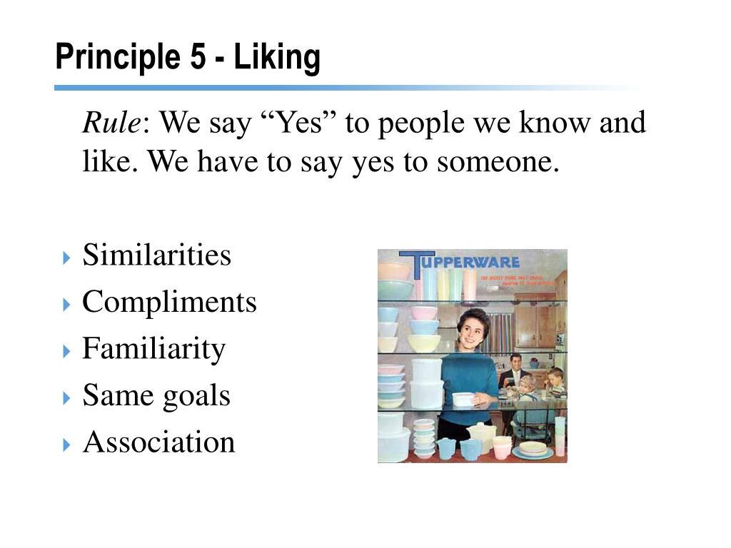 Principle 5 - Liking