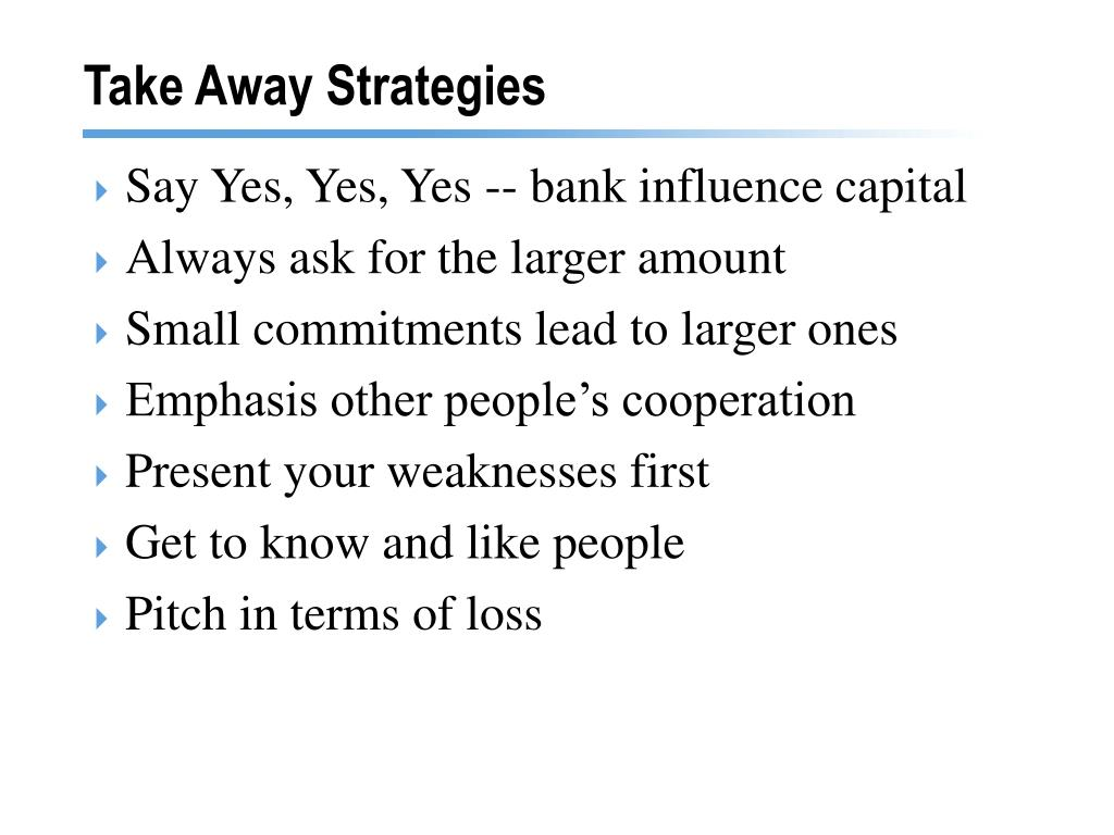 Take Away Strategies