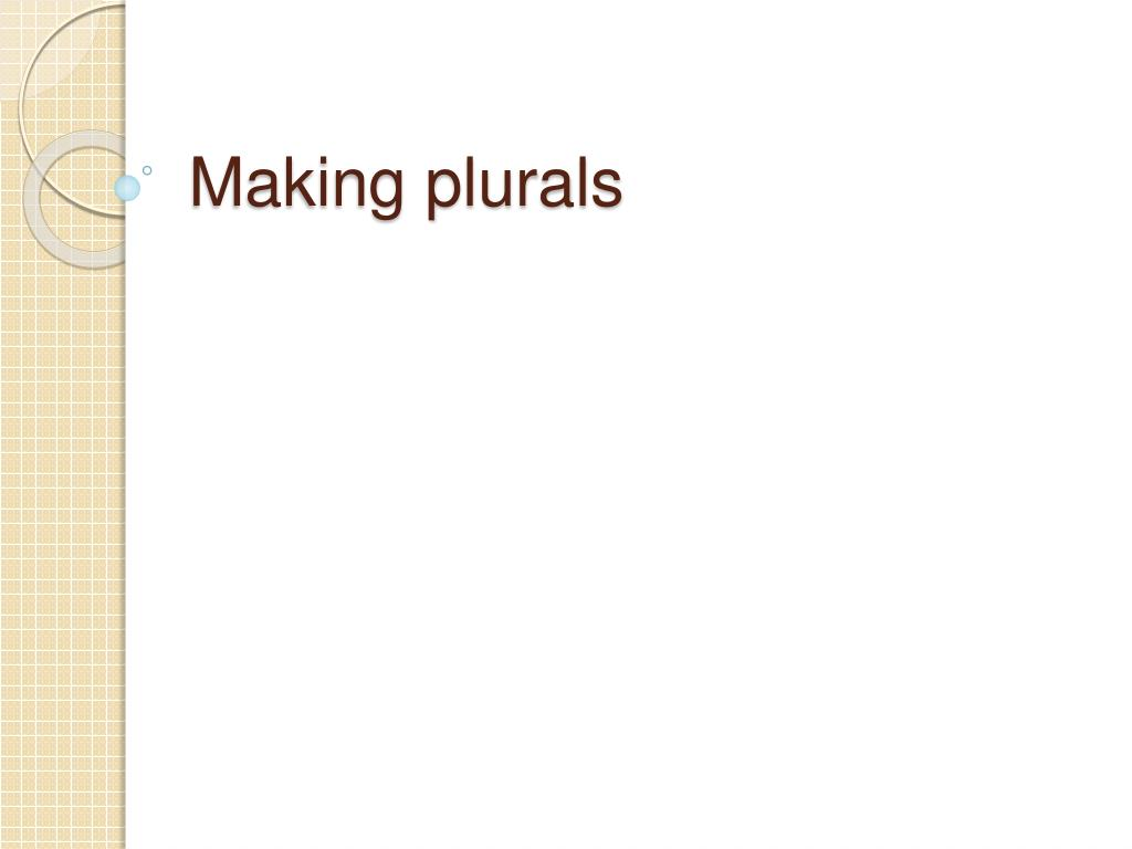 Making plurals
