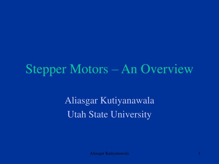 Stepper motors an overview