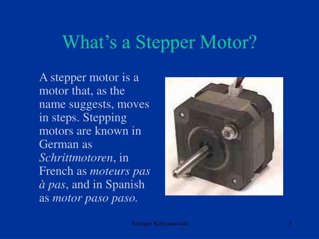 What's a Stepper Motor?
