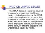 paid or unpaid leave