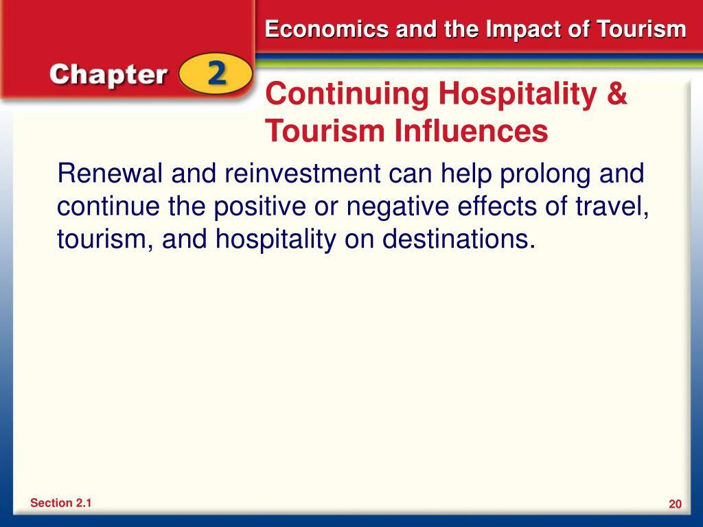 Continuing Hospitality & Tourism Influences