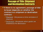 passage of title shipment and destination contracts