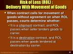 risk of loss rol delivery with movement of goods