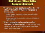 risk of loss when seller breaches contract