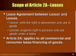 scope of article 2a leases