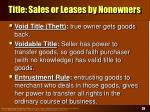 title sales or leases by nonowners