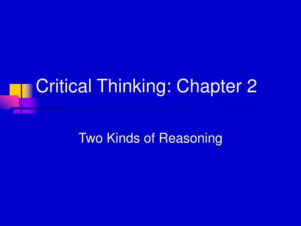critical thinking ppt slides The foundation for critical thinking wwwcriticalthinkingorg understanding the relationship between critical and powerpoint presentation last modified by.