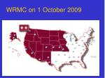 wrmc on 1 october 2009