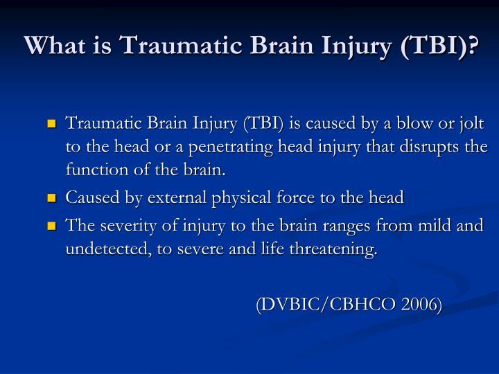 What is Traumatic Brain Injury (TBI)?