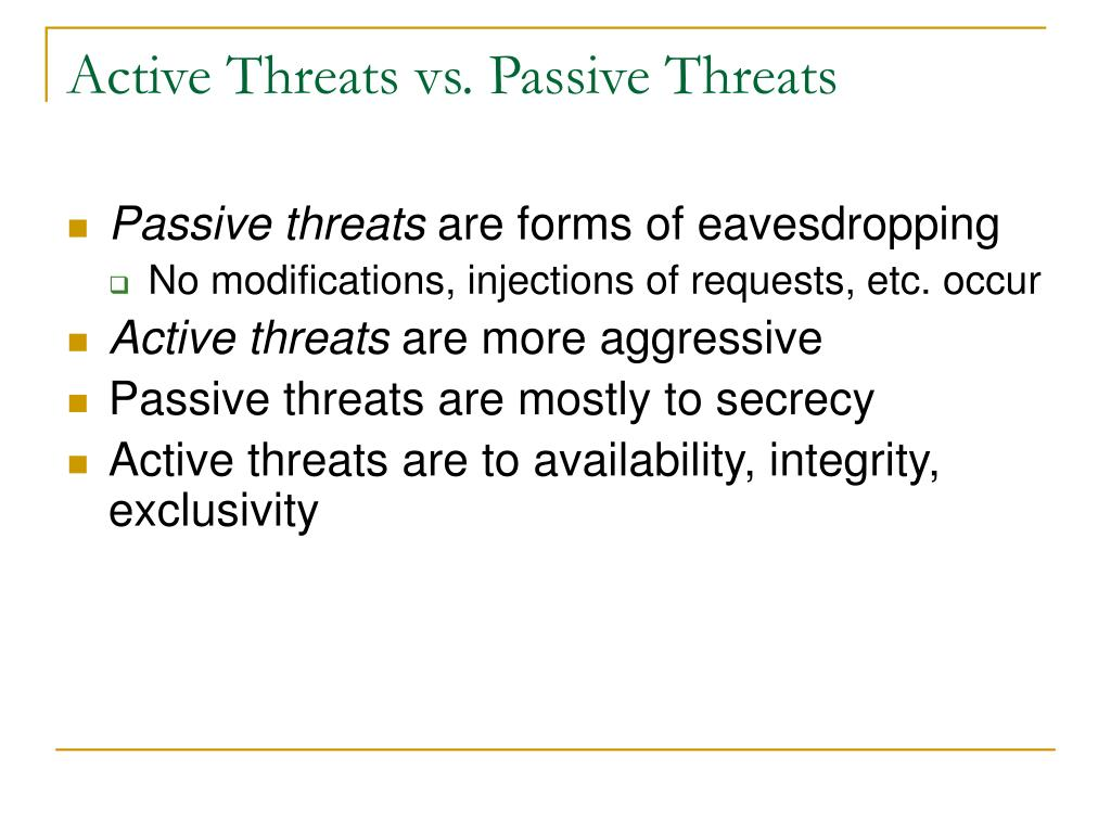 Active Threats vs. Passive Threats