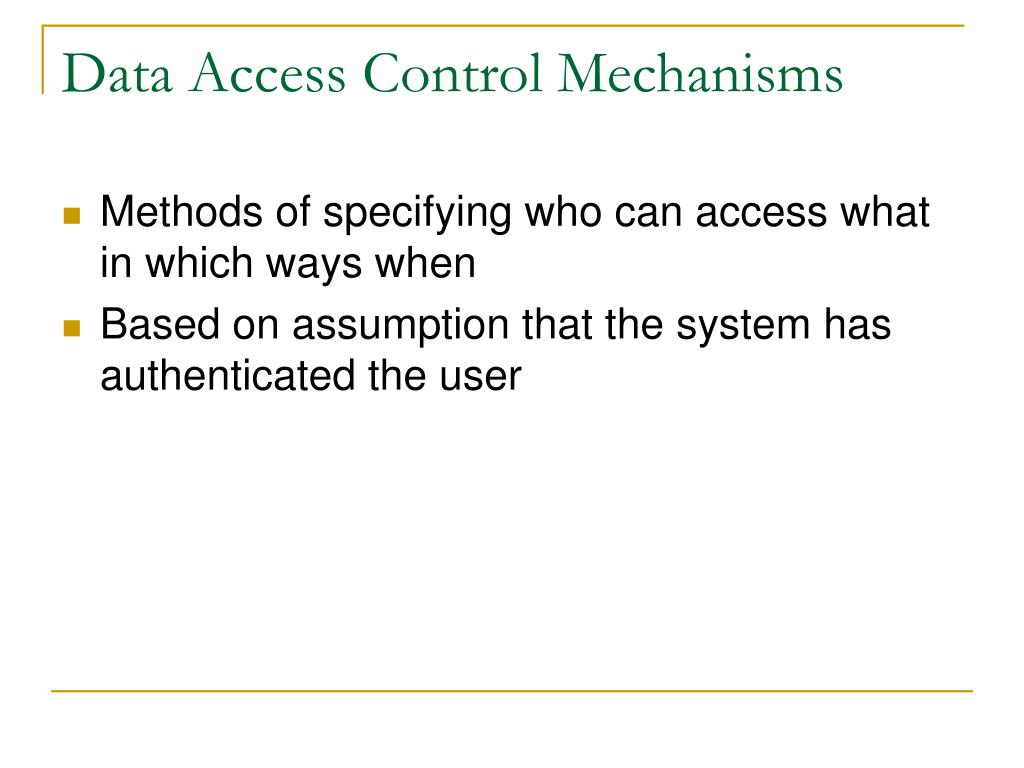 Data Access Control Mechanisms