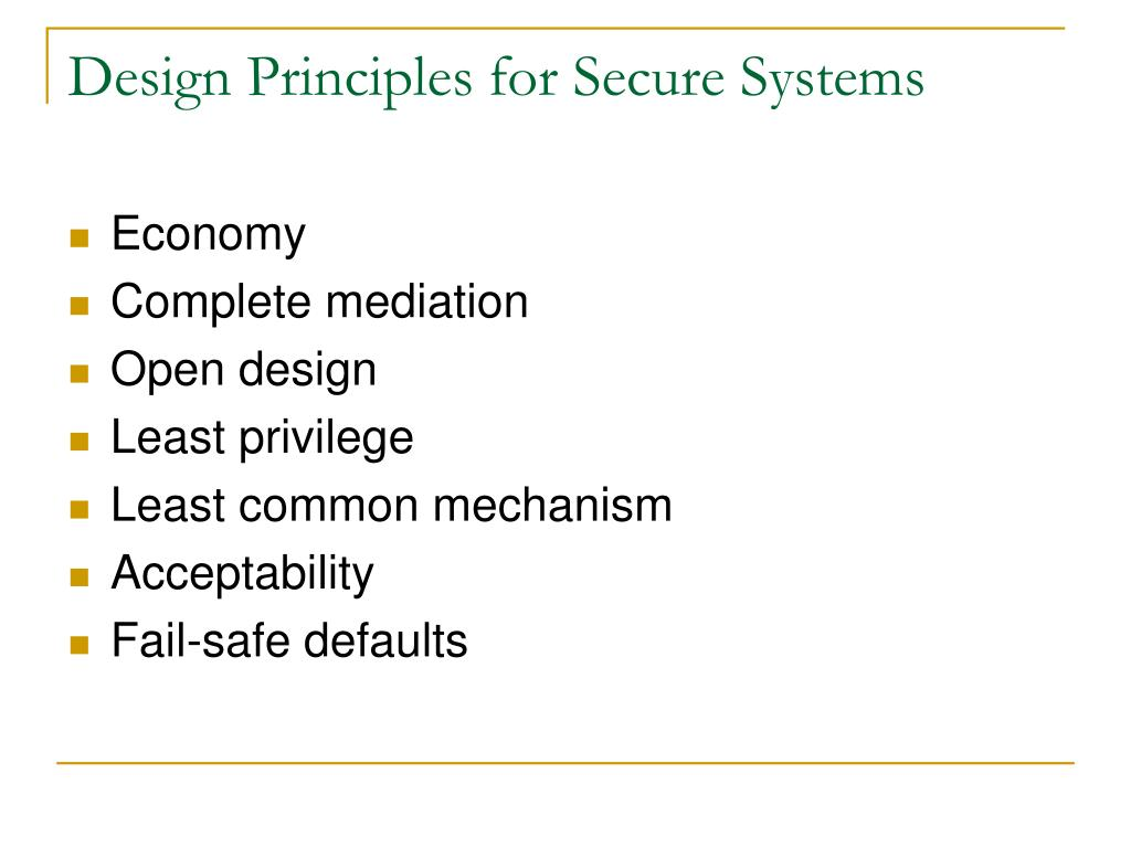 Design Principles for Secure Systems